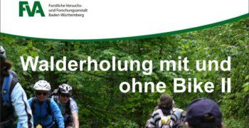 Walderholung mit und ohne Bike2